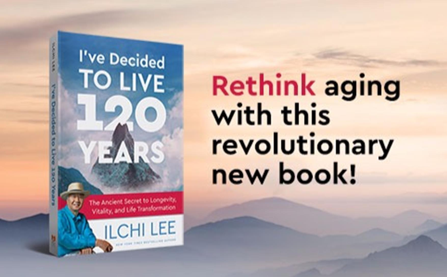 New Book Says You Can Decide to Live 120 Years
