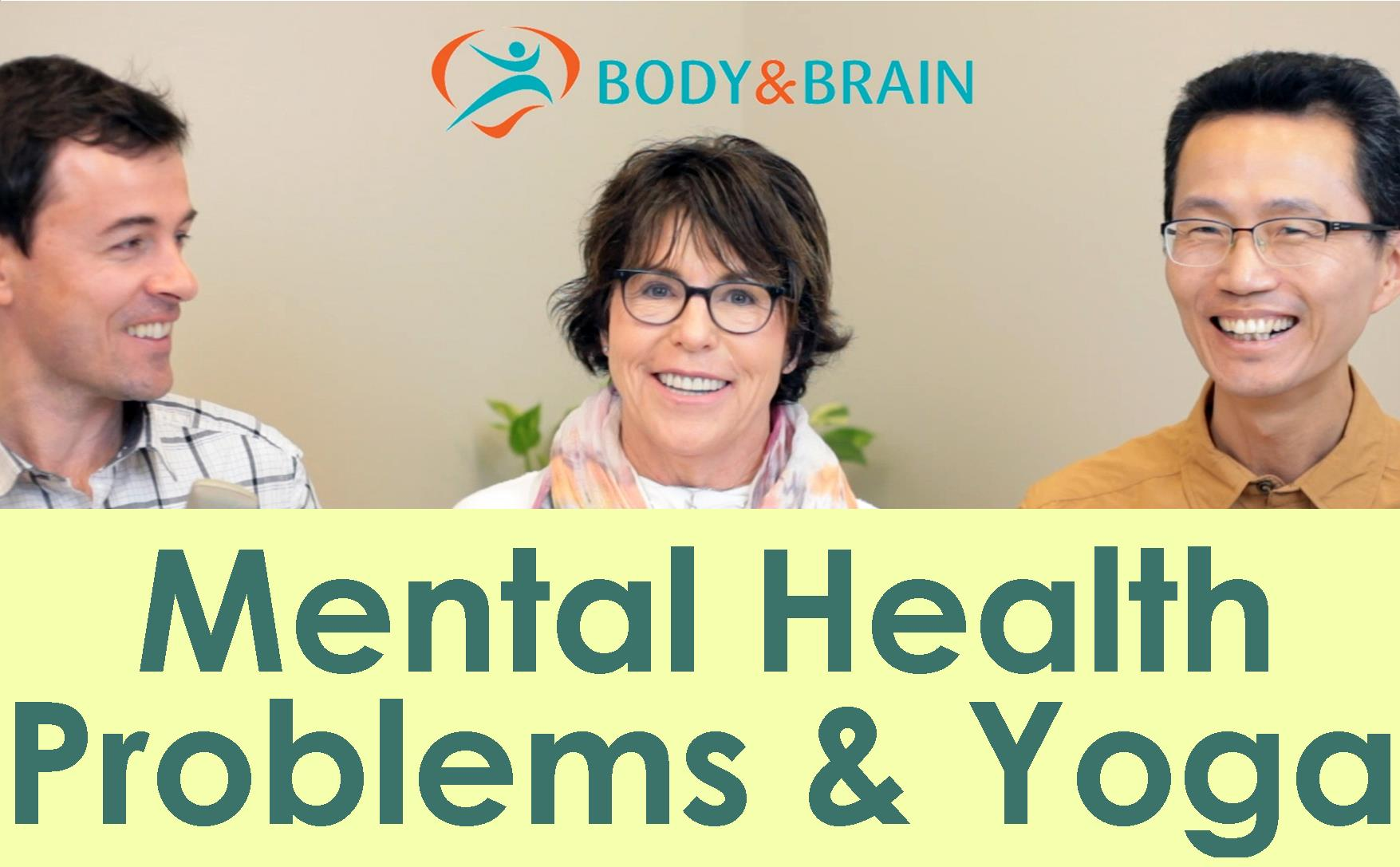 Mental Health Problems and Yoga New Video Podcast