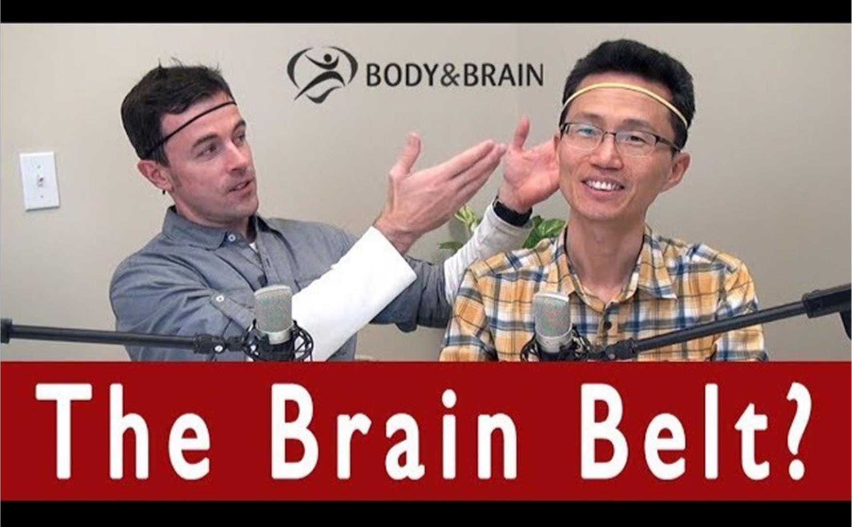 The Brain Belt New Video Podcast