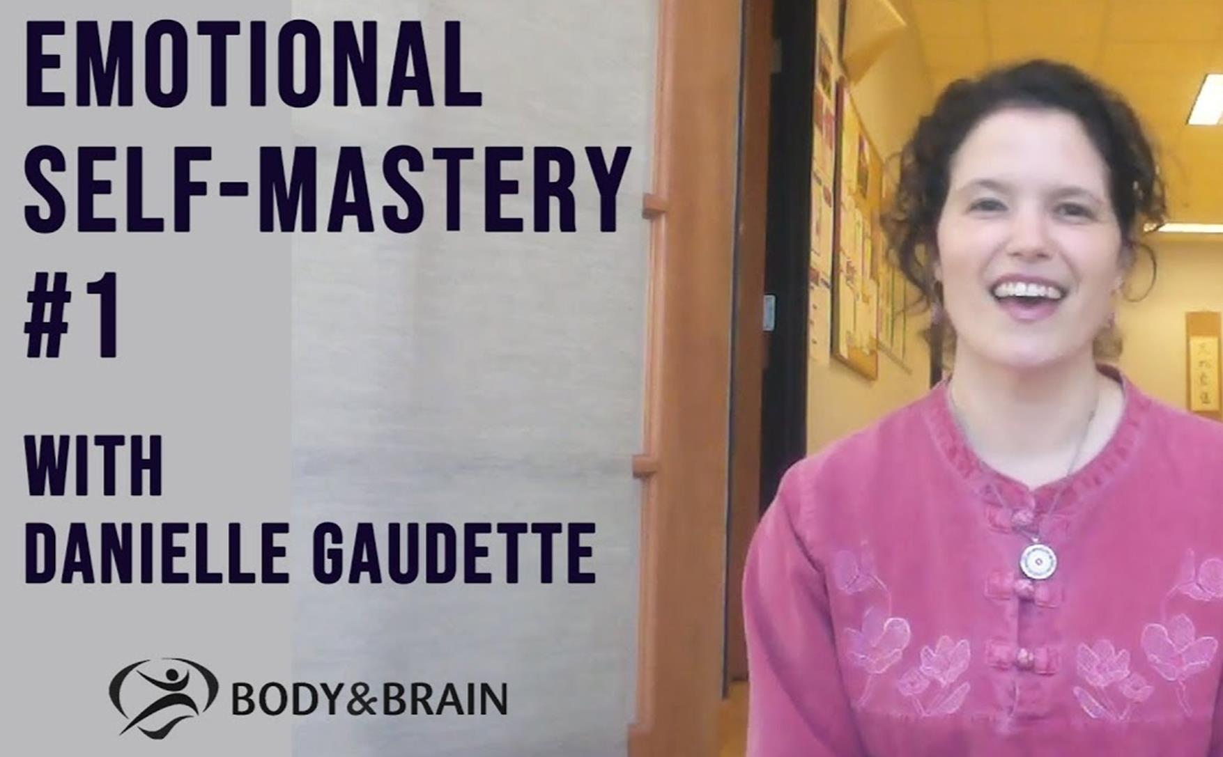 Emotional SelfMastery with Danielle Gaudette