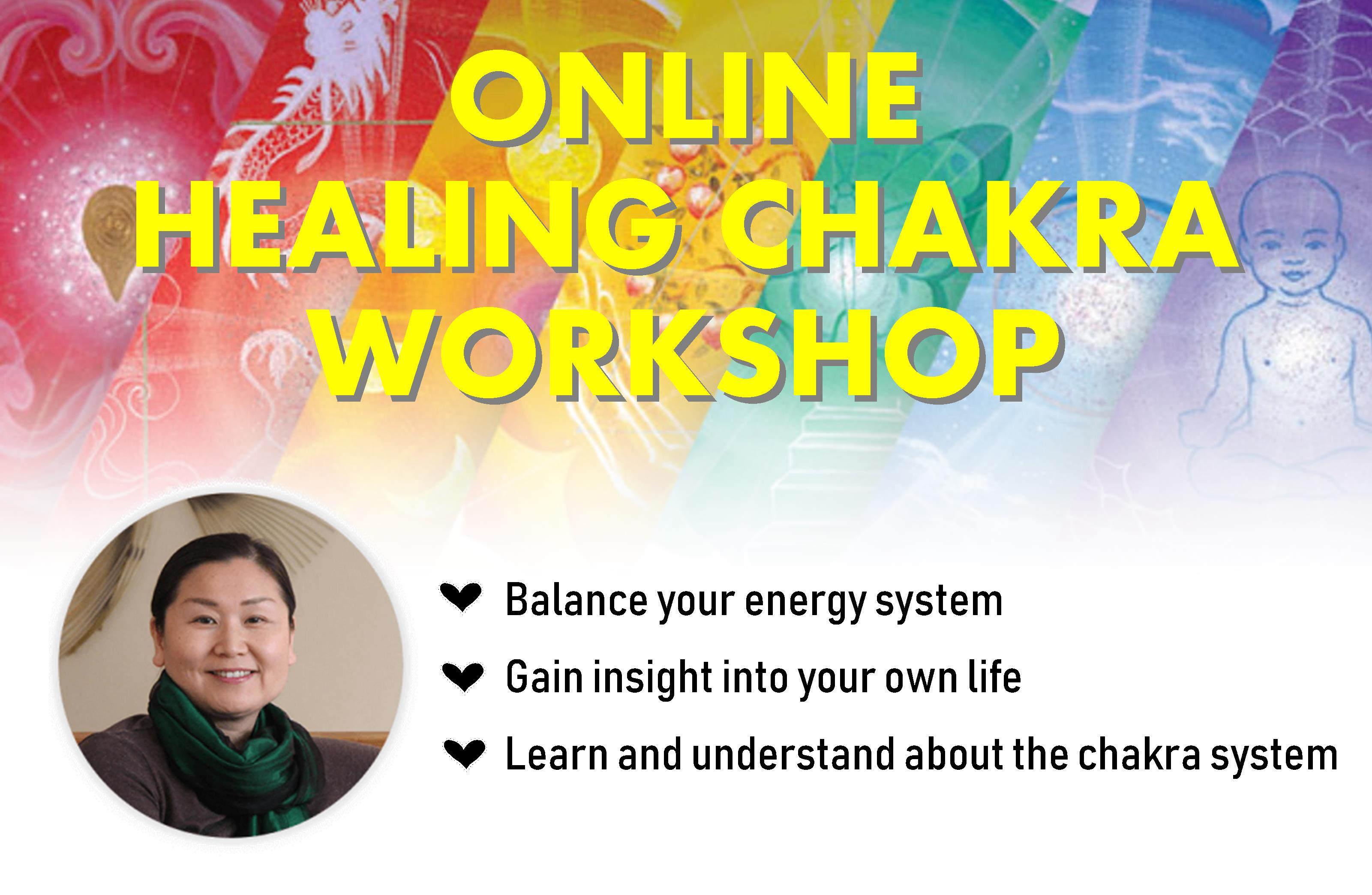 Online Healing Chakra Workshop April 18th