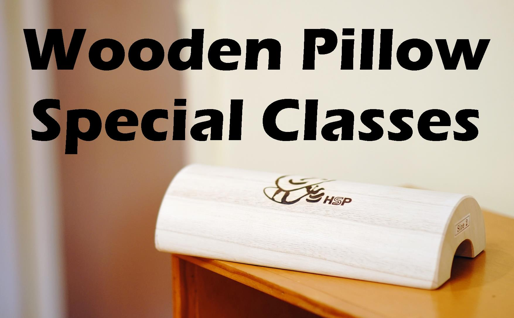 Wooden Pillow Classes Nov 6th 18th 27th